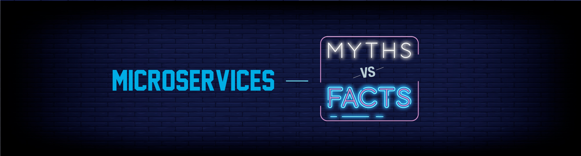 Microservices Myths and Facts