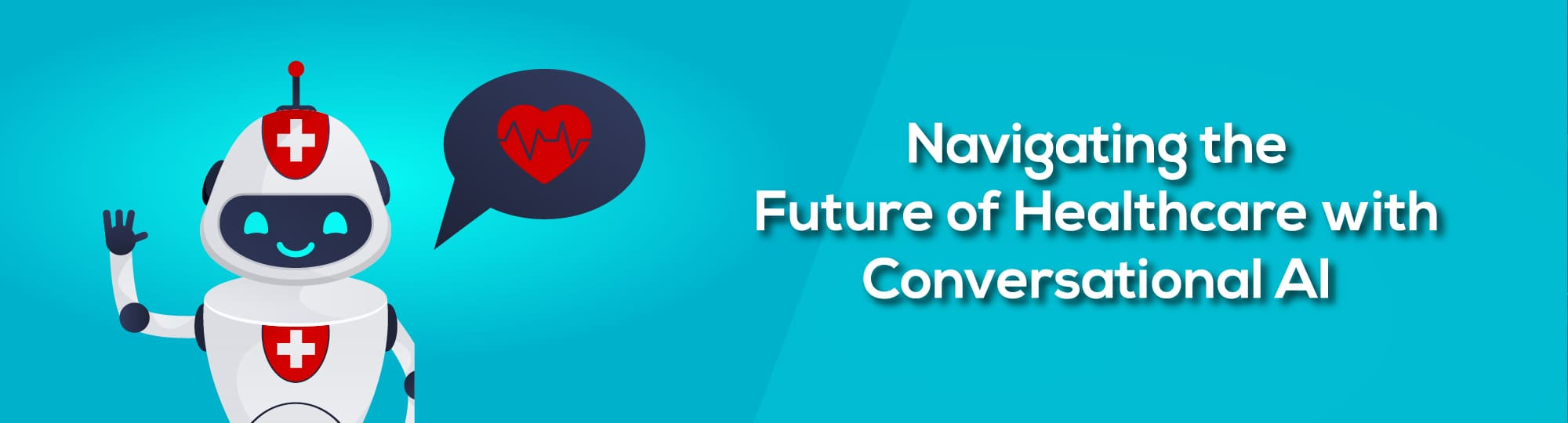 Navigating the Future of Healthcare with Conversational AI