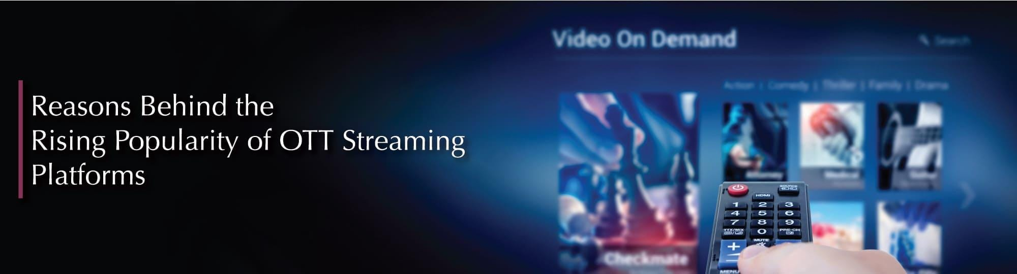 OTT Platform and Video Streaming